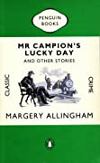 Mr. Campion's Lucky Day and Other Stories