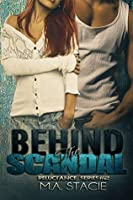 Behind the Scandal (Reluctance Series Book 2)