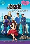 Jessie: Livin' the Life (Jessie Junior Novel)