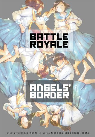Battle Royale: Angels' Border by Koushun Takami