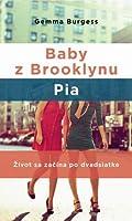 Baby z Brooklynu: Pia (Baby z Brooklynu, #1)