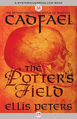 The Potter's Field (Chronicles of Brother Cadfael, #17) by Ellis Peters
