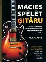 Mācie spēlēt ģitāru