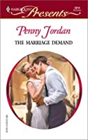 The Marriage Demand (Red Hot Revenge) (Harlequin Presents, No. 2211)