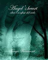 Angel's Heart: Oltre i confini del cielo