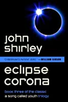 Eclipse Corona (A Song Called Youth Book 3)