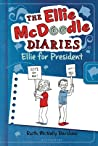 The Ellie McDoodle Diaries: Ellie for President