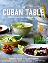 The Cuban Table: A Celebration of Food, Flavors, and History