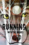 Running With the Wolves (Shifted #9)
