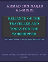 Reliance of The Traveller and Tools for the worshipper.(Shafi Fiqh)