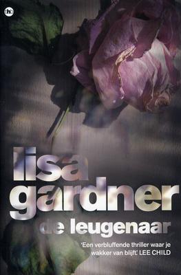 De leugenaar by Lisa Gardner