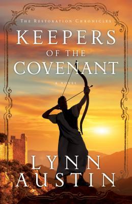 Keepers of the Covenant (The Restoration Chronicles, #2)