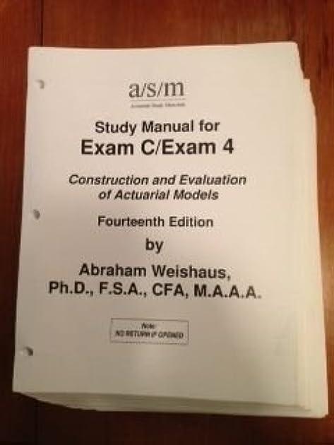 asm study manual for soa exam c 4 14th edition by abraham weishaus rh goodreads com exam c study manual pdf exam c study manual asm