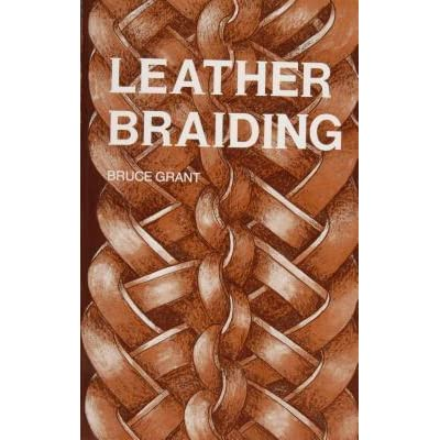 Leather braiding by bruce grant fandeluxe Image collections