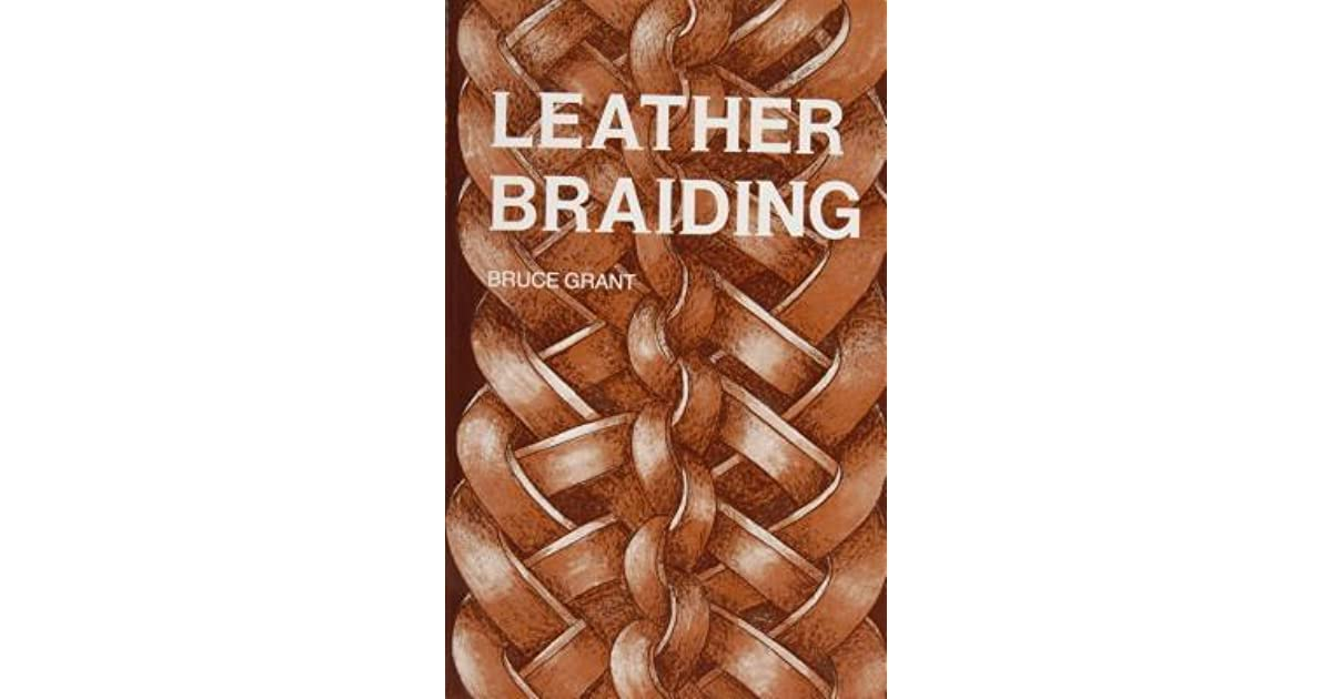 Leather braiding by bruce grant fandeluxe Gallery