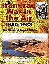 Iran-Iraq War in the Air 1980-1988