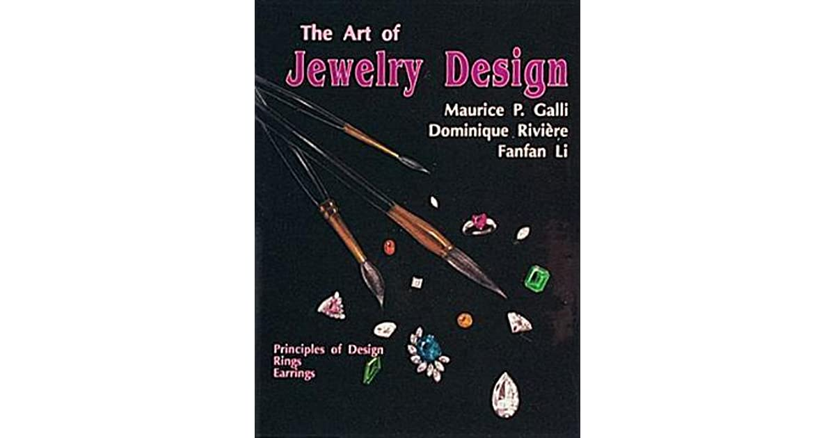 The Art of Jewelry Design Principles of Design Rings Earrings