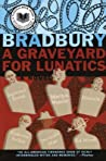 A Graveyard for Lunatics: Another Tale of Two Cities (Crumley Mysteries, #2)