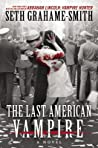 The Last American Vampire (Abraham Lincoln: Vampire Hunter, #2)