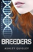 Breeders (Breeders, #1)