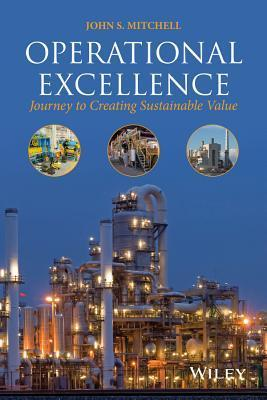Operational Excellence  Journey to Creating Sustainable Value