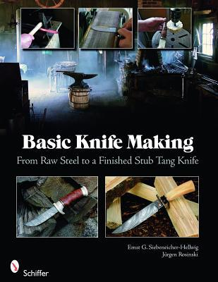 Basic Knife Making: From Raw Steel to a Finished Stub Tang Knife