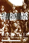 Serenade to the Big Bird: A New Edition of the Classic B-17 Tribute
