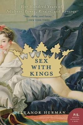 Sex with Kings by Eleanor Herman