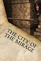 The City of the Mirage