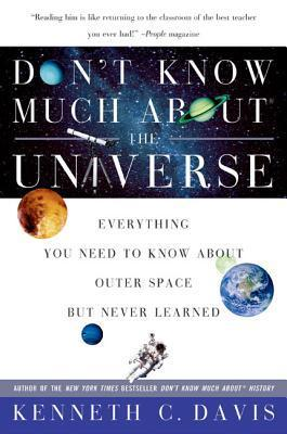 Don't Know Much About the Univers