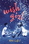 Wish Girl by Nikki Loftin