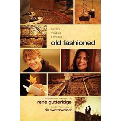Old Fashioned By Rene Gutteridge