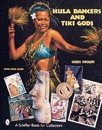 Hula Dancers & Tiki Gods