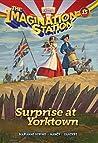 Surprise at Yorktown (Imagination Station #15)