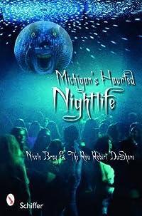 Michigan's Haunted Nightlife