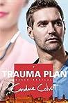 Trauma Plan (Grace Medical, #1)