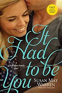 It Had to Be You (Christiansen Family, #2)