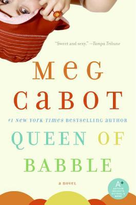 Queen of Babble (Queen of Babble, #1) by Meg Cabot