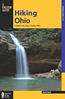 Hiking Ohio: A Guide to the State's Greatest Hikes