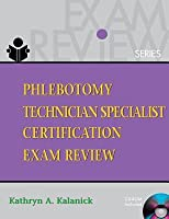 Phlebotomy Technician Specialist: Certification Exam Review (Book Only)