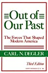 Out of Our Past by Carl N. Degler