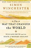 The Map That Changed the World: William Smith & the Birth of Modern Geology
