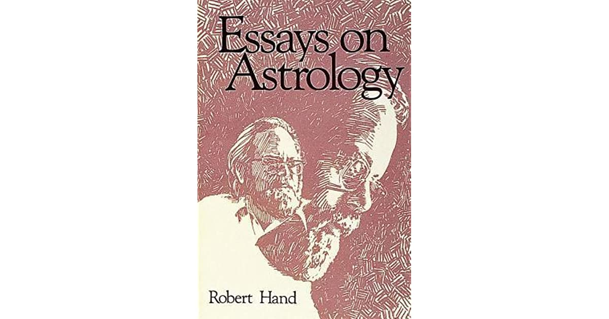 Essays on astrology robert hand
