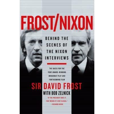 frostnixon behind the scenes of the nixon interviews by