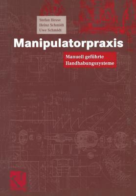 Manipulatorpraxis: Manuell Gefuhrte Handhabungssysteme