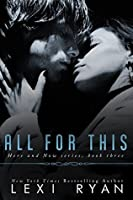 All for This (Here and Now, #3)
