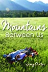 Mountains Between Us by Jenny Proctor