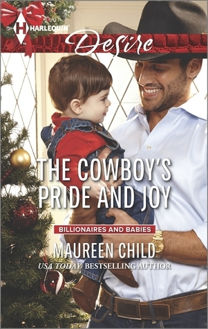 The Cowboys Pride (Mills & Boon Desire) (Billionaires and Babies, Book 24)