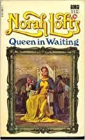 Queen in Waiting