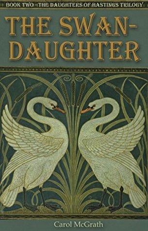 The Swan Daughter (The Daughters of Hastings, #2)